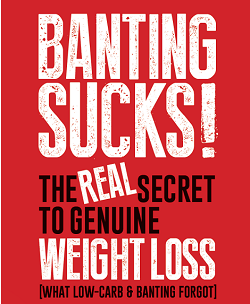 Banting Sucks! Now Available on Kindle